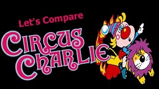 Let 39 s Compare Circus Charlie