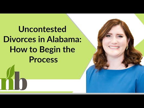 Uncontested Divorces in Alabama: How to Begin the Process | Huntsville Alabama Attorneys