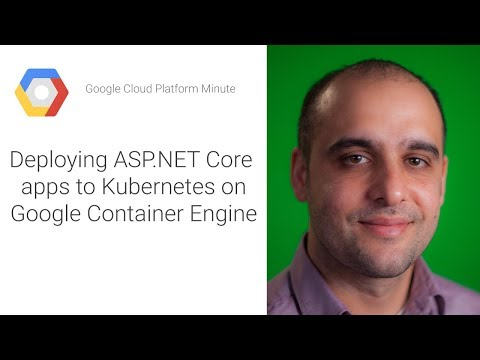 Deploying ASP.NET Core apps to Kubernetes on Google Container Engine