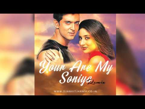 "Dj Ankit Jhansi | You Are My Soniya (Remix) | ""Kabhi Khushi Kabhie Gham"""