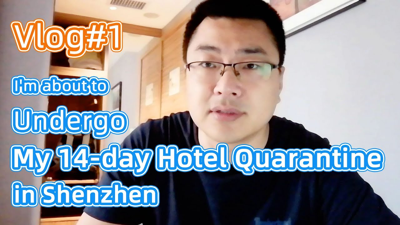 Haitao is about to undergo his 14-day hotel quarantine in Shenzhen