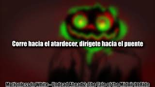 Motionless In White - Undead Ahead 2: The Tale of the Midnight Ride [Sub Español]
