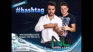 Nando e Lipe - #Hashtag