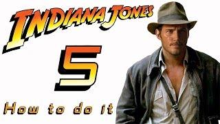 Индиана Джонс-5. Новая глава приключений.