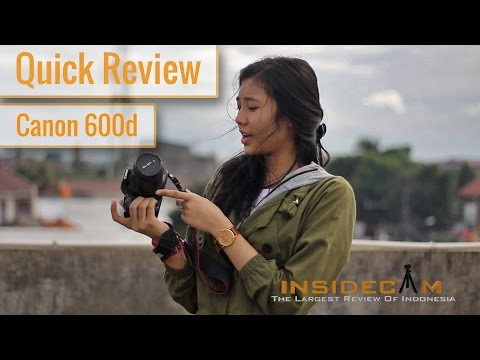 DSLR Canon 600D - Review Indonesia