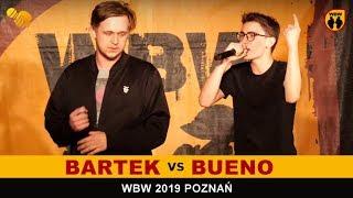Bueno  Bartek  WBW 2019 Poznań (1/2) Freestyle Battle
