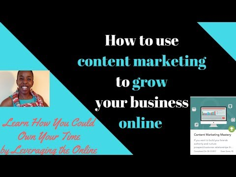 How to use content marketing to grow your business online | Content Marketing Mastery