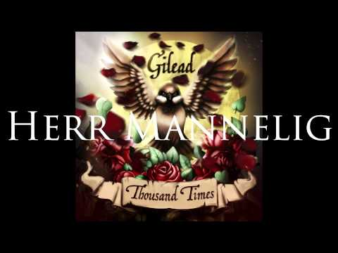 Gilead - Thousand Times 2015 (Full Album)