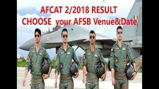 AfCAT 2/2018 Result ,How  to choose ur  Afsb Venue &Date