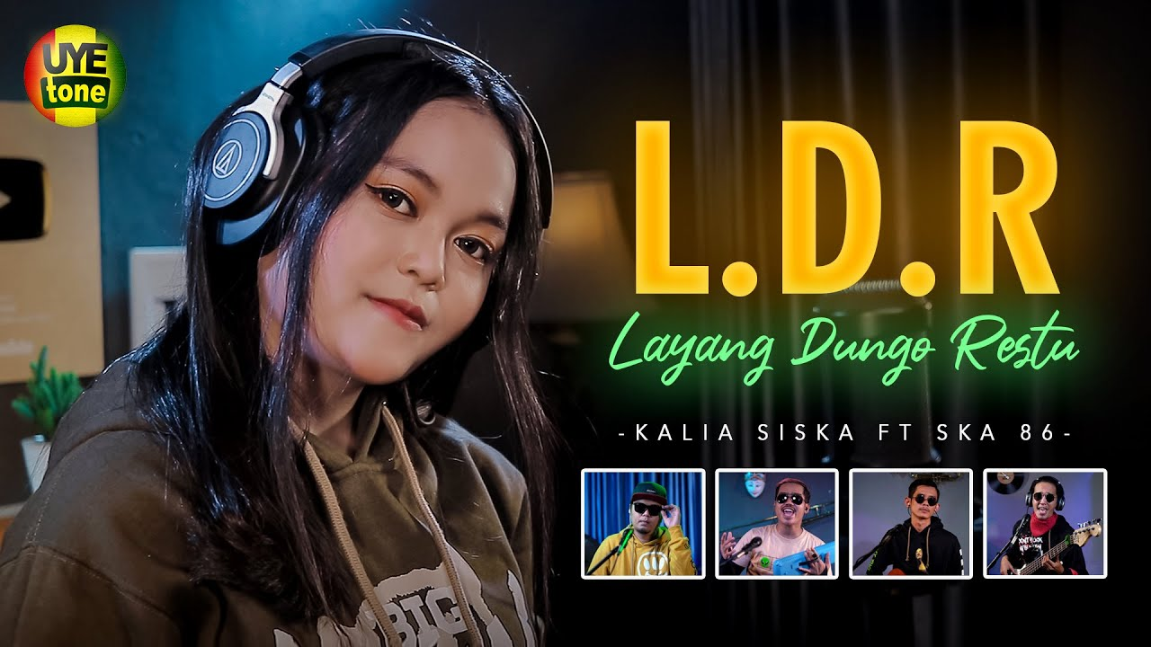 LDR   Layang Dungo Restu   KENTRUNG VERSION   KALIA SISKA ft SKA 86