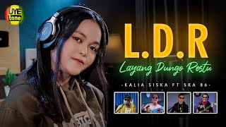 Ldr Layang Dungo Restu Kentrung Version Kalia Siska Ft Ska 86 MP3