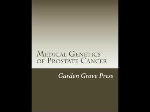 Medical Genetics of Prostate Cancer