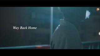 Way Back Home /DJ銀太