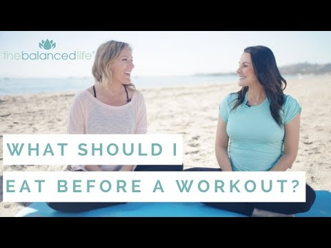 What should I eat before a workout?