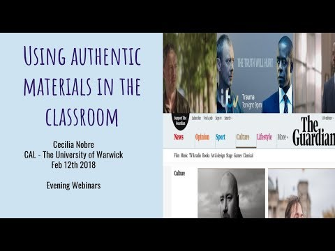 Evening Webinars - The University of Warwick - Using authentic materials in the classroom