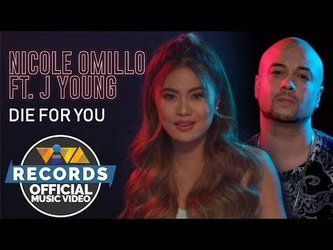 Nicole Omillo feat. J. Young — Die For You