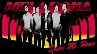 Meladona - Drive Me Home