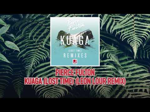 Pierce Fulton - Kuaga (Lost Time) (Leon...