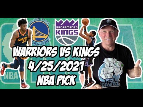 Golden State Warriors vs Sacramento Kings 4/25/21 Free NBA Pick and Prediction NBA Betting Tips