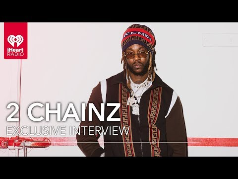 2 Chainz Talks Collaborating with Ariana Grande, LeBron James & More