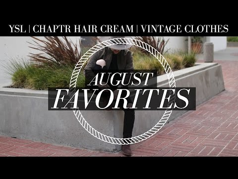 August Favorites 2016   YSL Boots, Chaptr Hair Cream, Vintage Clothing