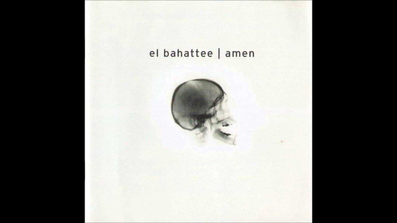 Download El Bahattee - Amen (2002)