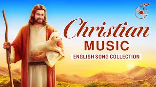 Collection of English Christian Songs With Lyrics 2020 – An Hour of Non-Stop Praise