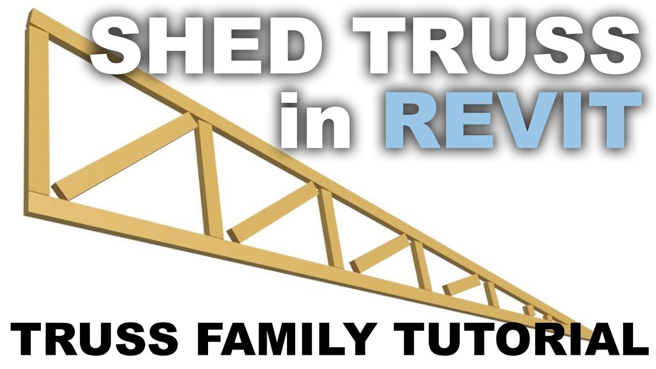 Truss For A Shed Roof In Revit Truss Family Tutorial Youtube