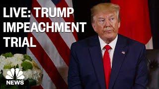 Senate Impeachment Trial Of President Trump - Day 9 | NBC News (Live Stream)