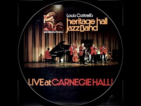 Louis Cottrell's Heritage Hall Jazz Band Live At Carnegie Hall