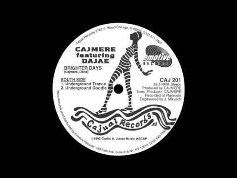 Cajmere ft Dajae Brighter Days (Underground T Mix)