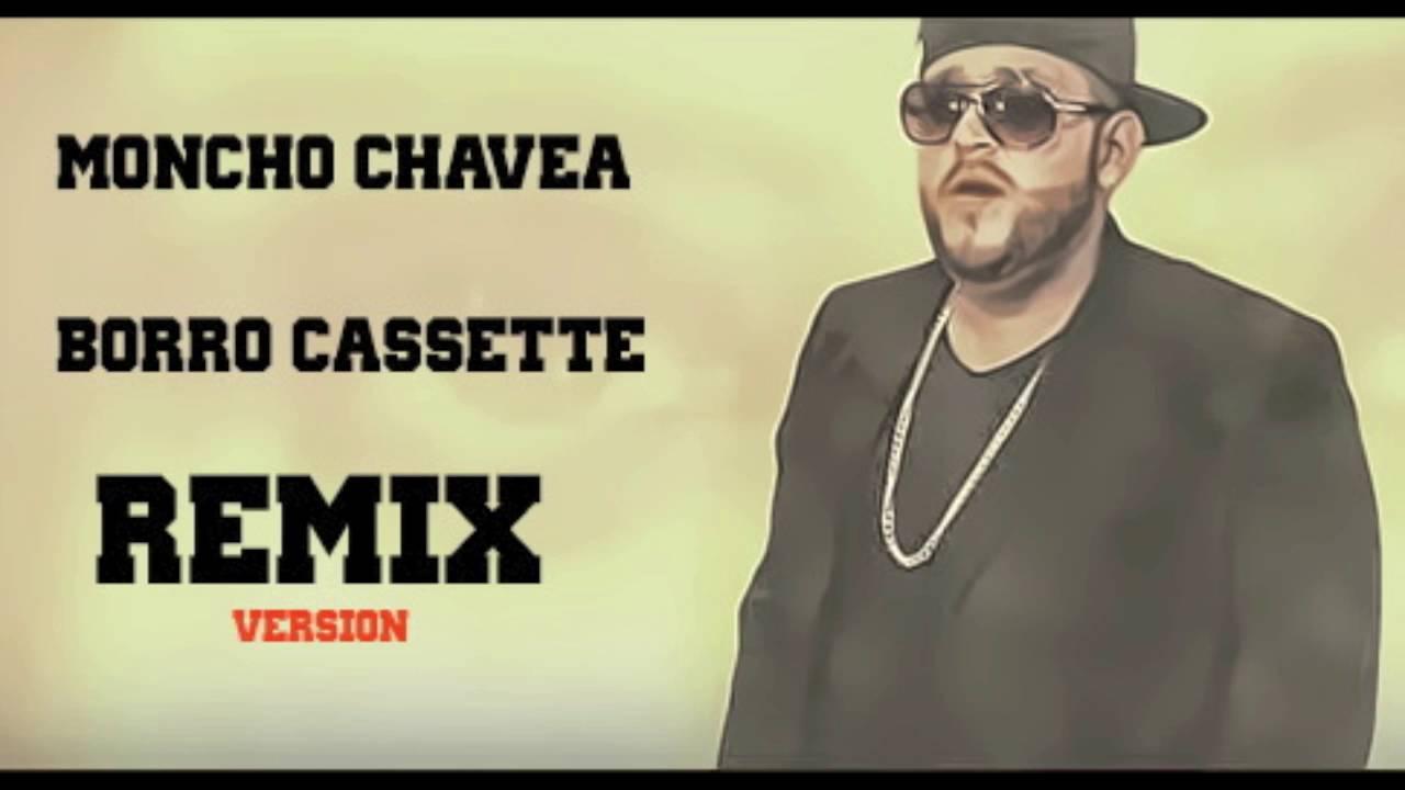Moncho Chavea Borro Cassette Cover Audio Oficial