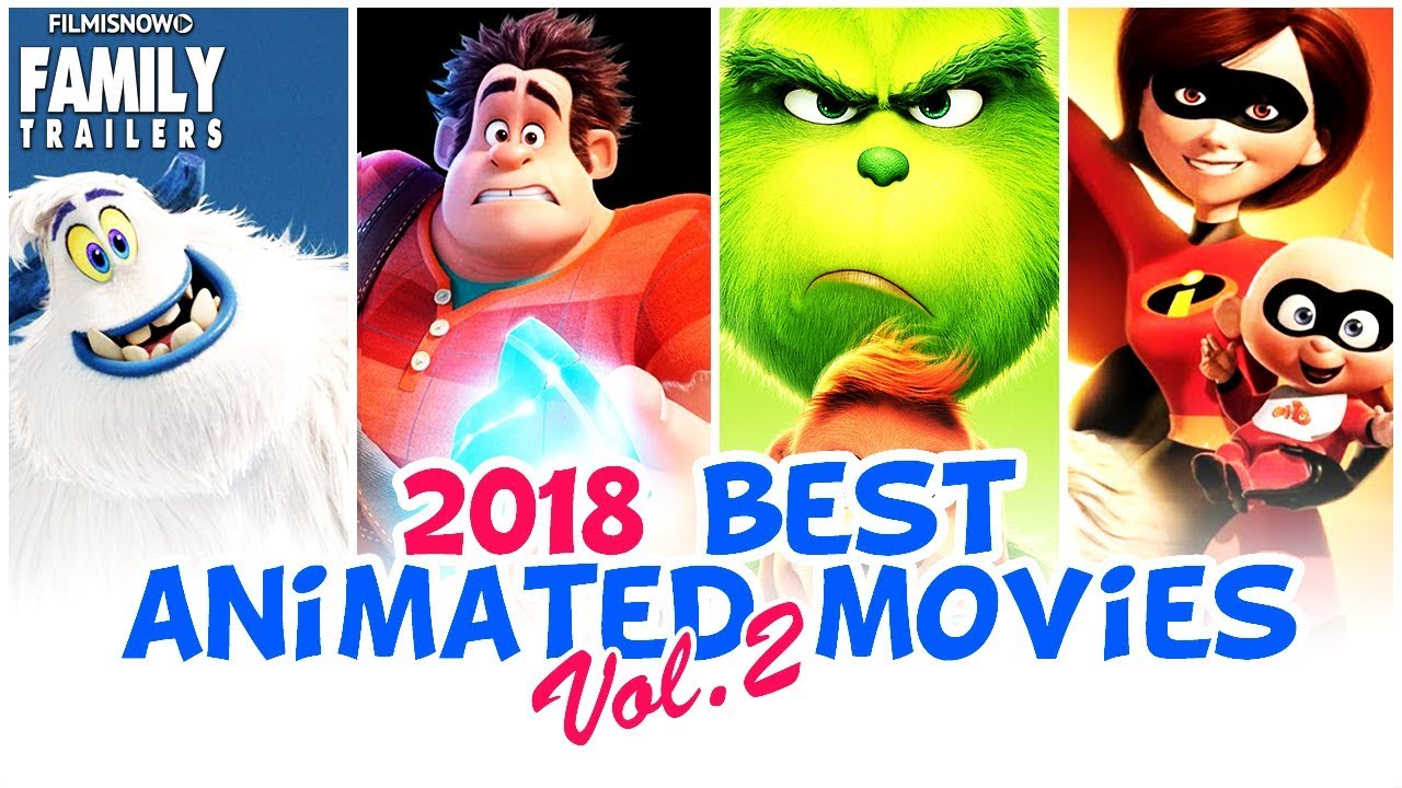 2018 ANIMATION MOVIES YOU HAVE TO WATCH