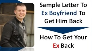 love letter to ex boyfriend to get him back