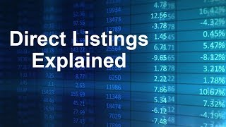 How Does A Direct Listing Work?