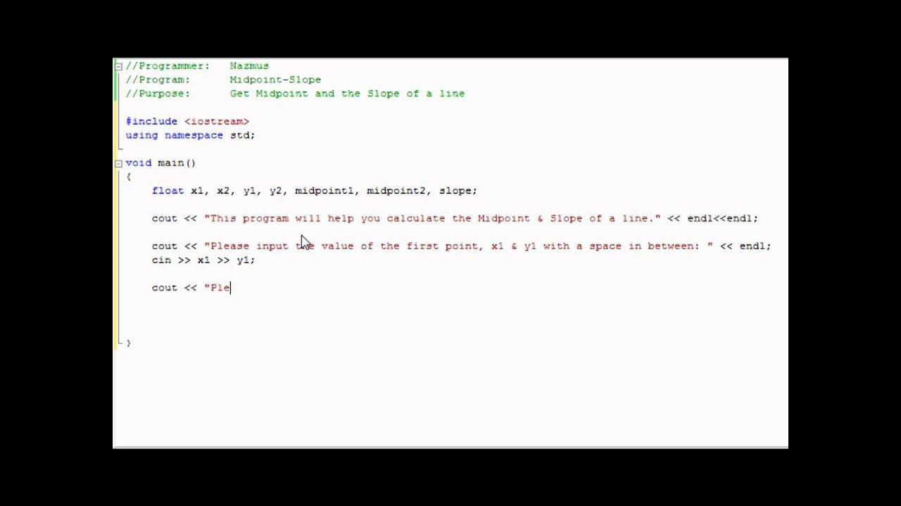 Easy Programming  Beginner C++ Tutorial  Midpoint & Slope Of A Line (9)