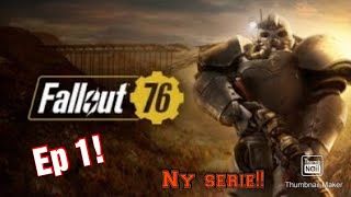 Fallout 76 ep.1