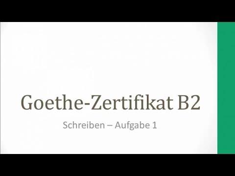 Goethe-Zertifikat B2, Schreiben/ Aufgabe 1 - Youtube