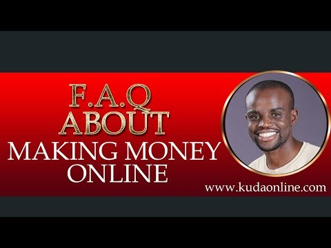 Answered-FAQ about making money online