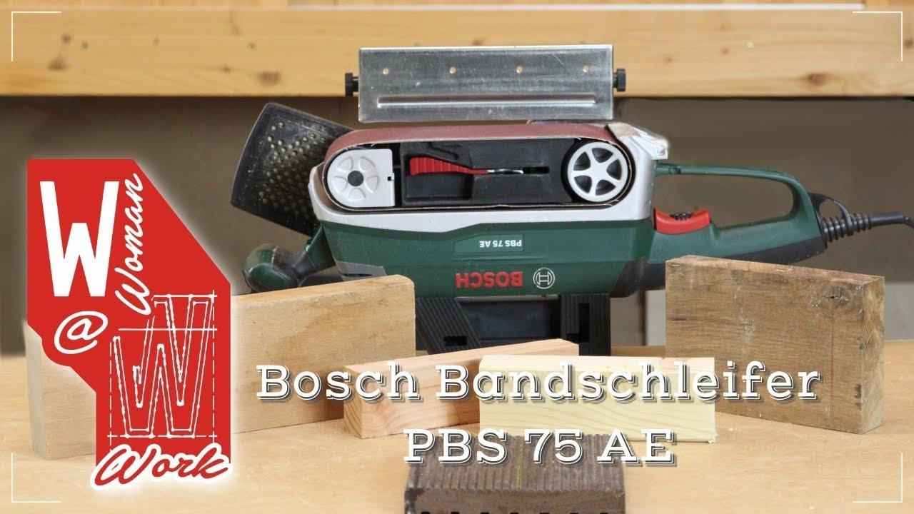 Bosch Pbs 75 Ae : bosch bandschleifer pbs 75 ae erfahrungsbericht youtube ~ Watch28wear.com Haus und Dekorationen