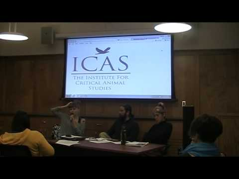 15th Annual North American Annual Conference for Critical Animal Studies Part 4