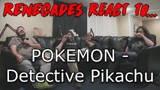 Renegades React to... Pokemon: Detective Pikachu - Official Trailer