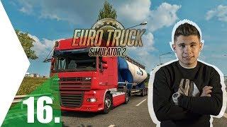 #16. GYORSHAJTÁS? | Euro Truck Simulator 2
