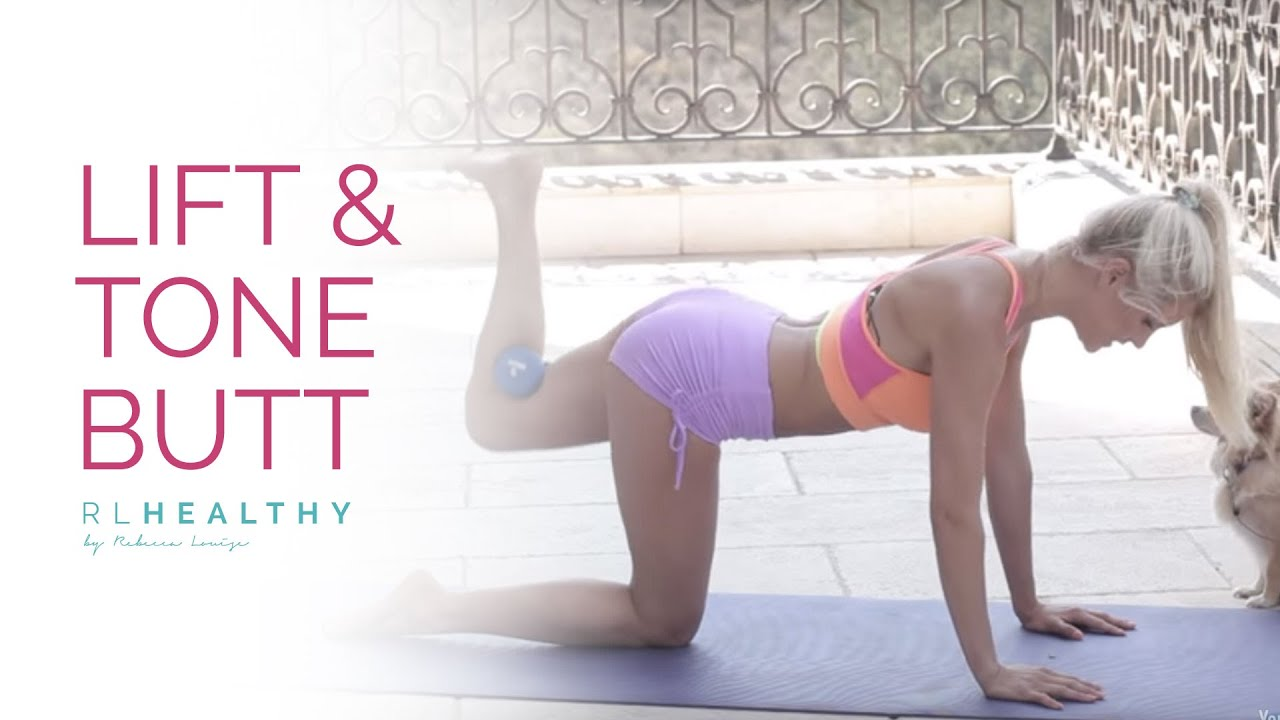 Lift and Tone Your Butt | Rebecca Louise