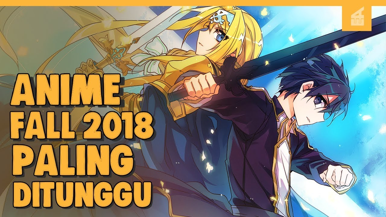 5 Top Upcoming Anime Fall 2018 Paling Ditunggu