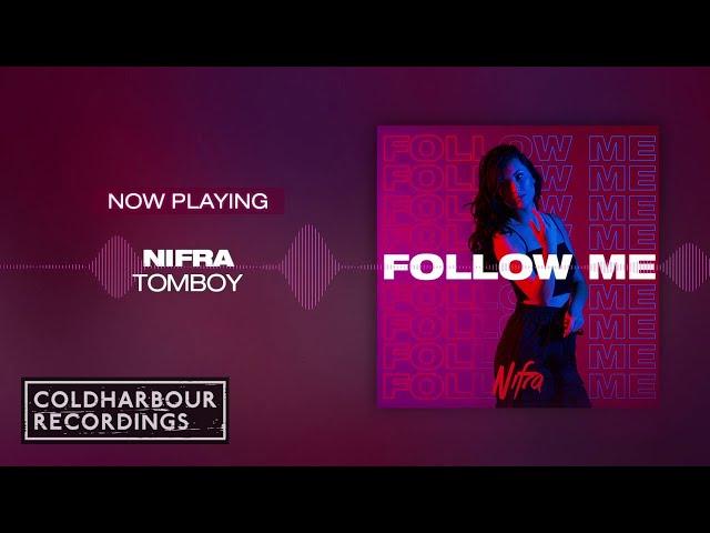 Nifra - Tomboy [Featured On Nifra's, Follow Me Compilation]