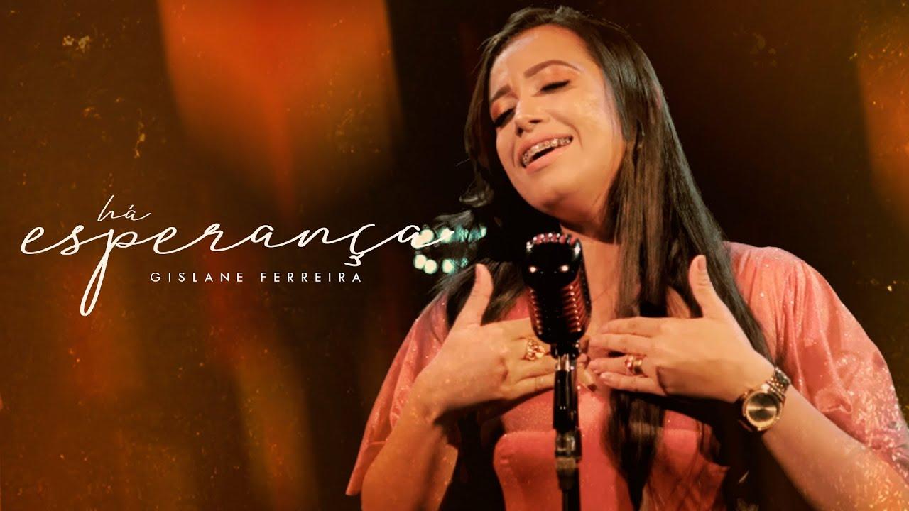 Download Há Esperança - Gislane Ferreira (Official Video)