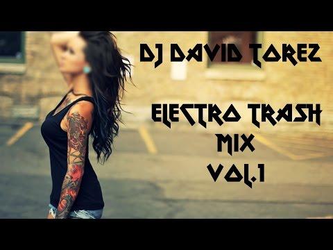 Electro Trash mix vol.1