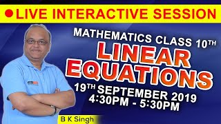 Live Classes by B.K Singh Sir Class 10 Chapter 3: Linear Equations Quiz and Concept