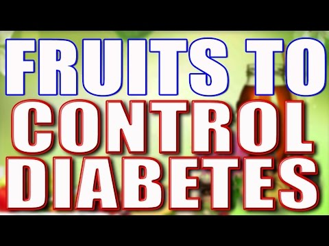 Fruits To Control Diabetes II फलो से करें मधुमेह पर नियंत्रण II